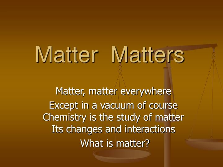 matter and its interactions These interactions try to explain how matter lives in harmony with one another each of these interactions has their own method of producing energy, motion, and heat the interaction termed electromagnetism is the net electrical charge of particles which is conserved throughout any reaction.