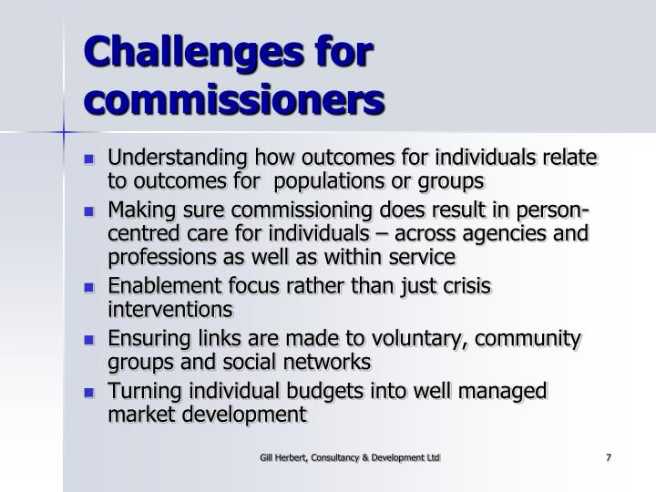 Challenges for commissioners