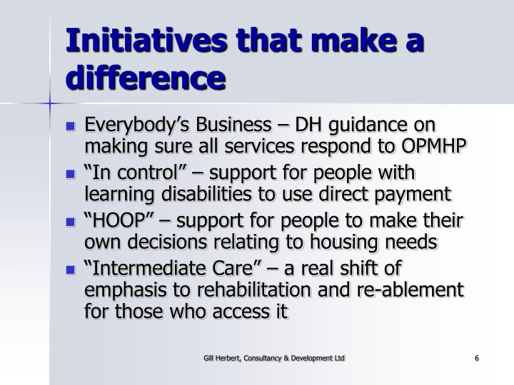 Initiatives that make a difference