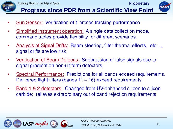 Progress since PDR from a Scientific View Point