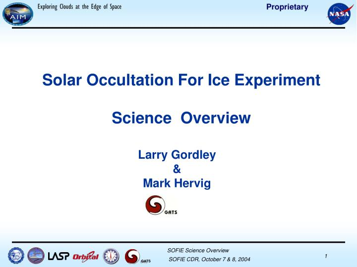 Solar occultation for ice experiment science overview
