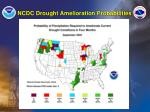 ncdc drought amelioration probabilities