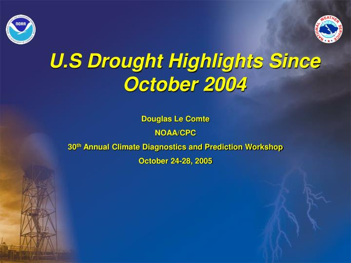 u s drought highlights since october 2004 n.