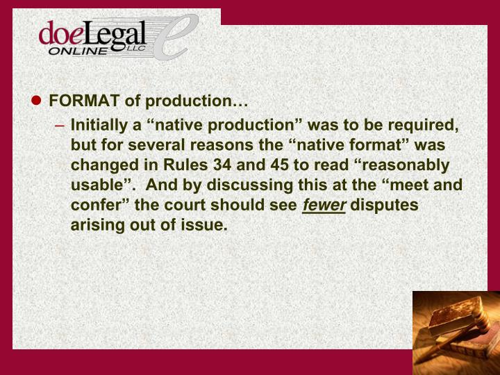 FORMAT of production…