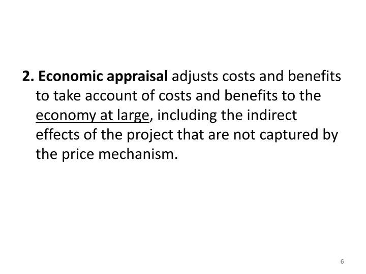 2. Economic appraisal
