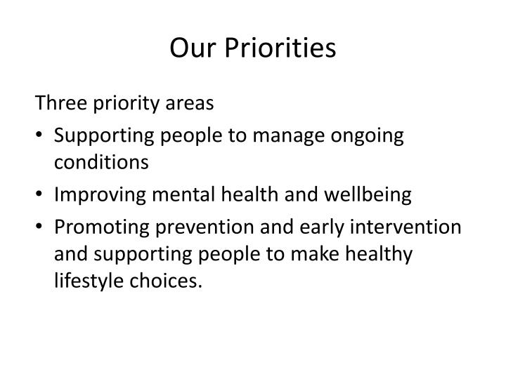 Our Priorities