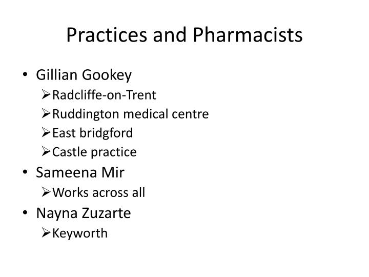 Practices and Pharmacists