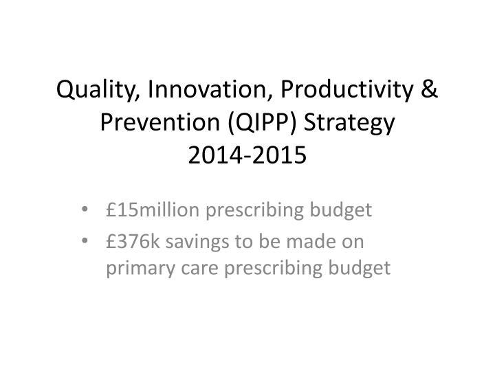 Quality, Innovation, Productivity &