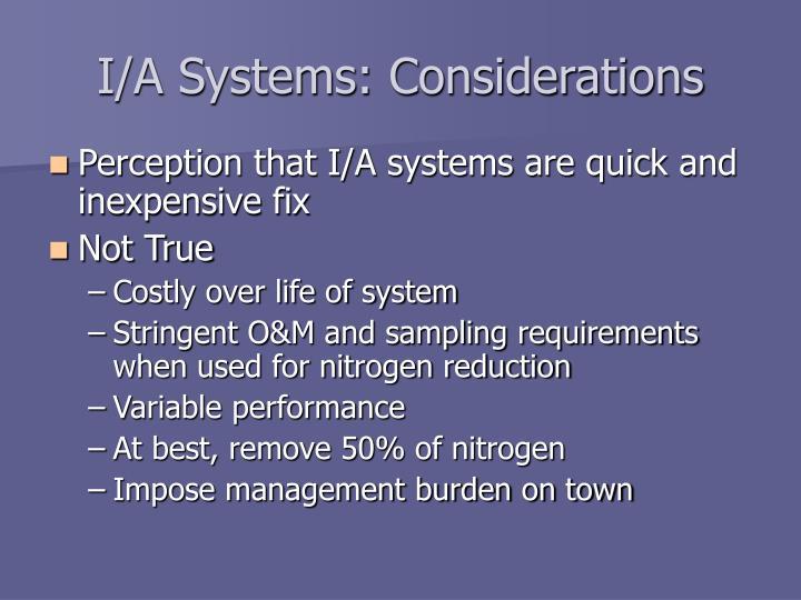 I/A Systems: Considerations