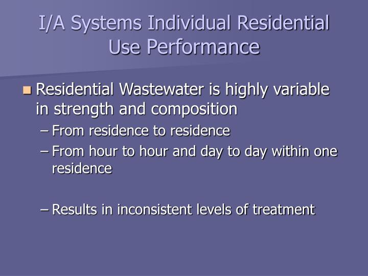 I/A Systems Individual Residential Use
