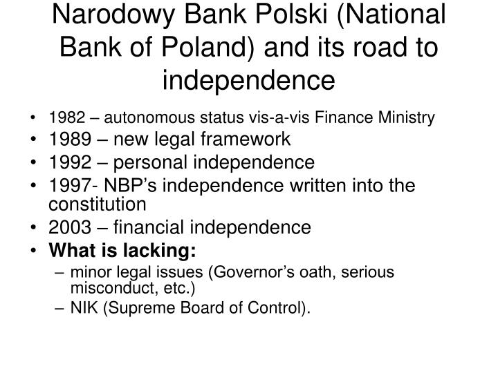 Narodowy Bank Polski (National Bank of Poland) and its road to independence