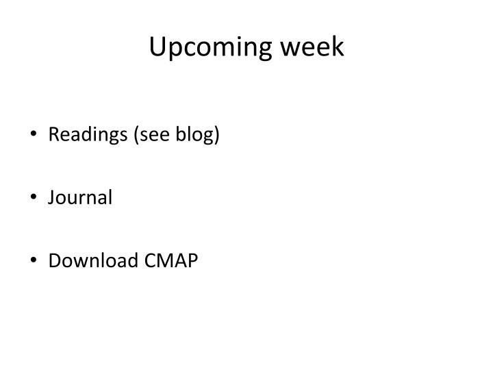 Upcoming week