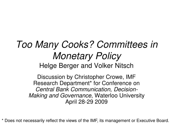 too many cooks committees in monetary policy helge berger and volker nitsch