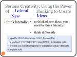 serious creativity using the power of thinking to create