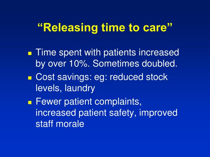 """""""Releasing time to care"""""""