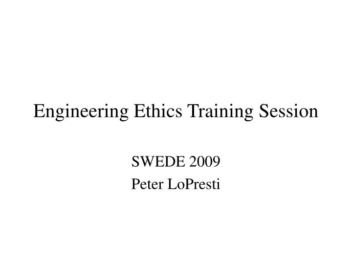 engineering ethics training session n.
