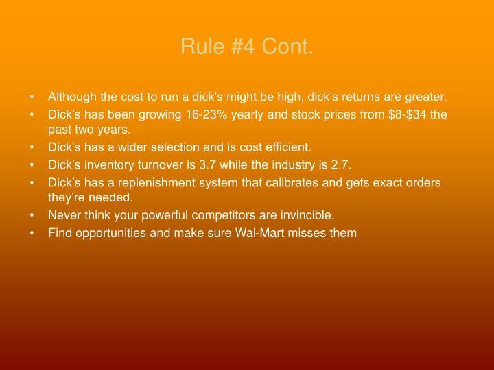 Rule #4 Cont.