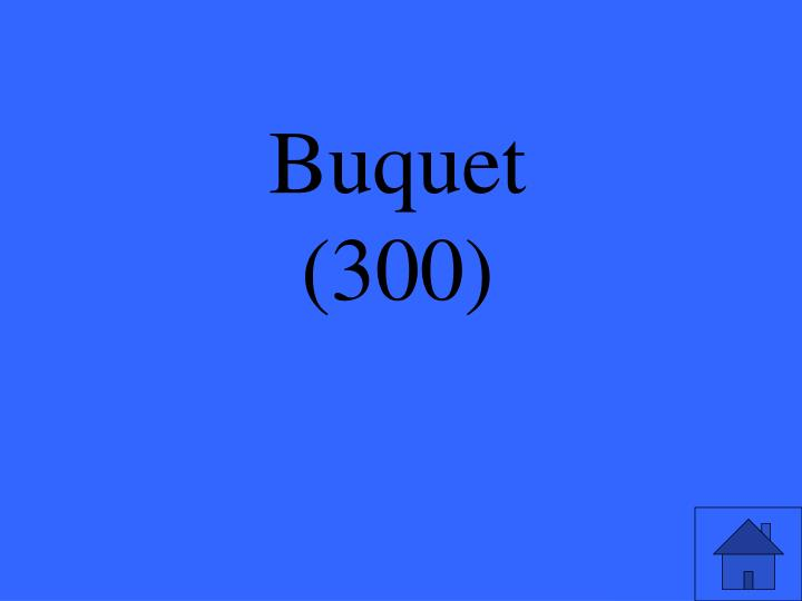 Buquet
