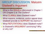 group discussion malcolm gladwell s argument