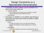 design constraints on a specialization generalization