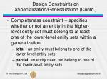 design constraints on aspecialization generalization contd
