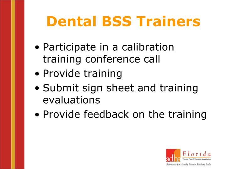 Dental BSS Trainers