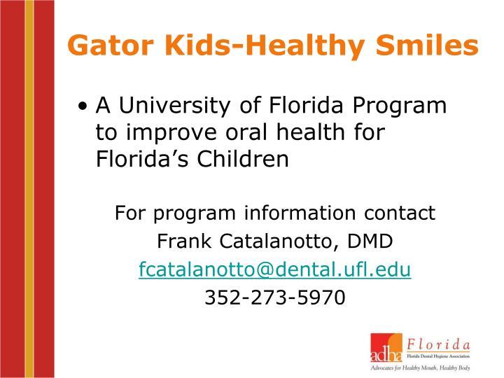 Gator Kids-Healthy Smiles
