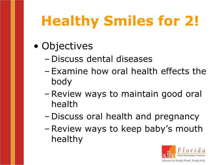 Healthy Smiles for 2!