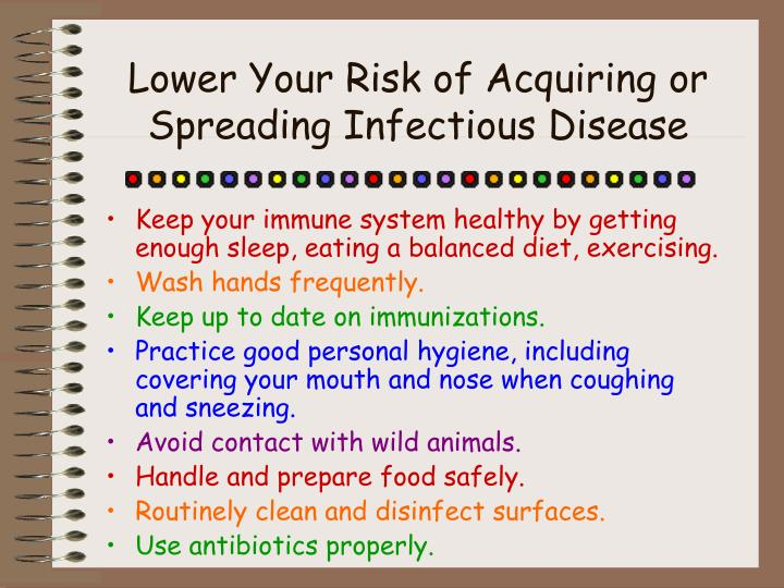 Lower Your Risk of Acquiring or Spreading Infectious Disease