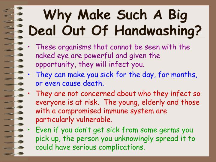 Why Make Such A Big Deal Out Of Handwashing?