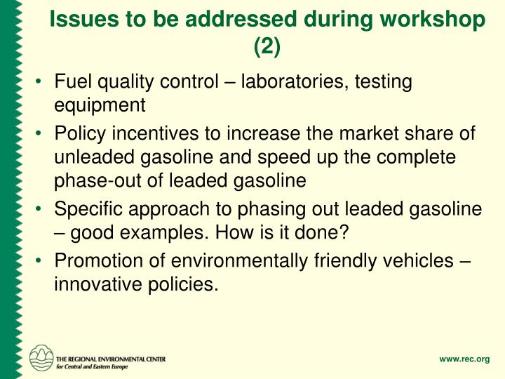 Issues to be addressed during workshop (2)