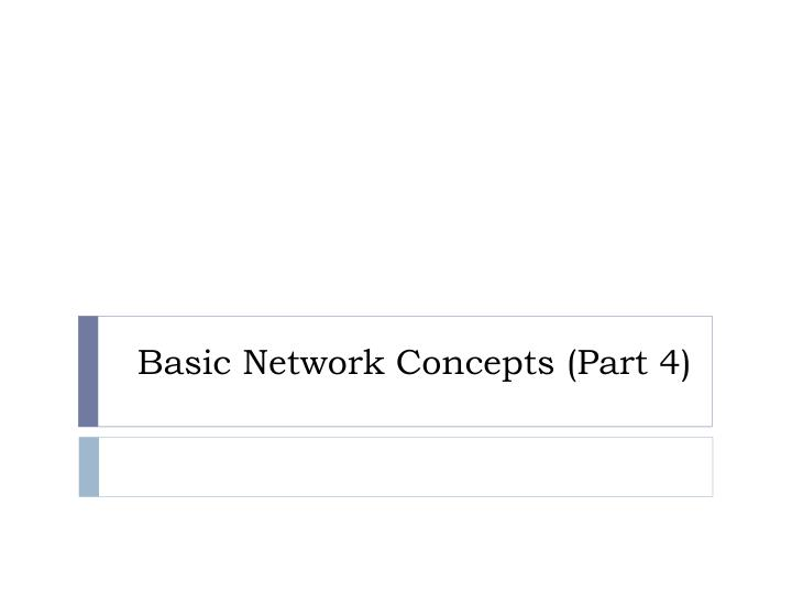basic network concepts part 4 n.