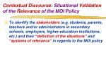 contextual discourse situational validation of the relevance of the moi policy