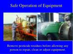 safe operation of equipment