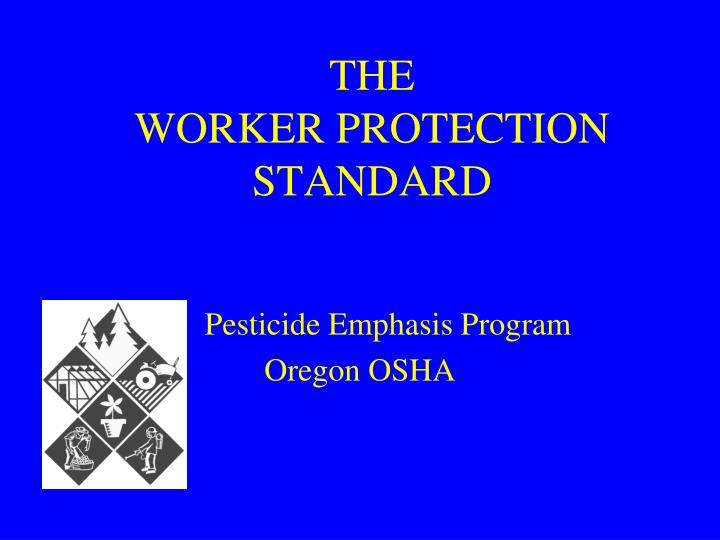 the worker protection standard n.