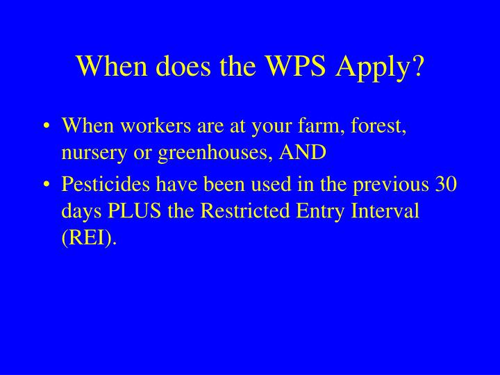 When does the WPS Apply?