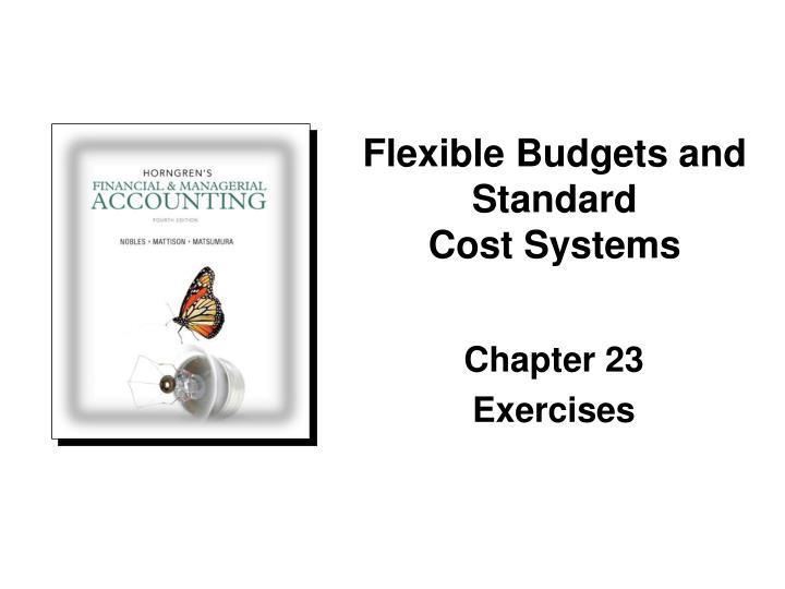 Flexible Budgets and Standard