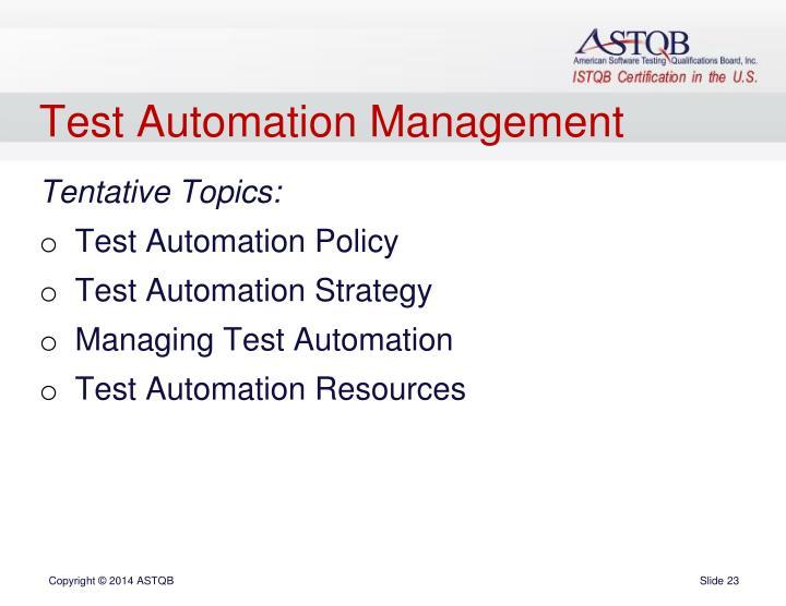 Test Automation Management