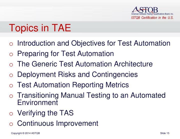 Topics in TAE