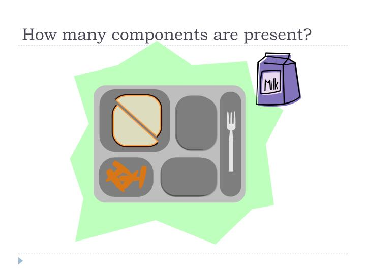 How many components are present?