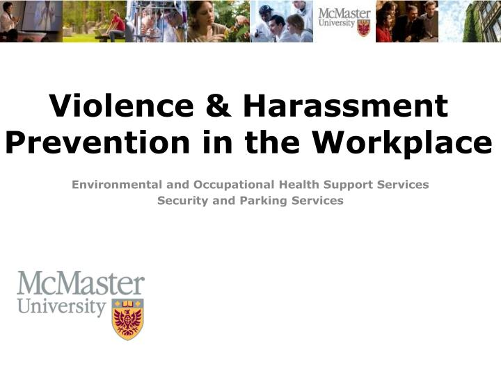 violence harassment prevention in the workplace