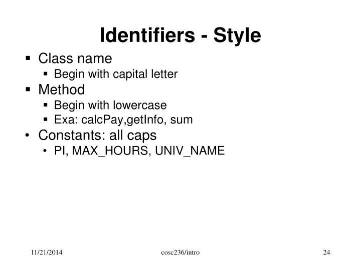 Identifiers - Style