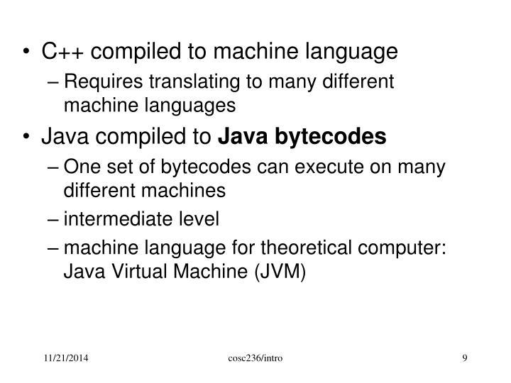 C++ compiled to machine language