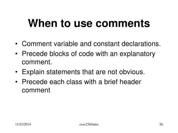 When to use comments