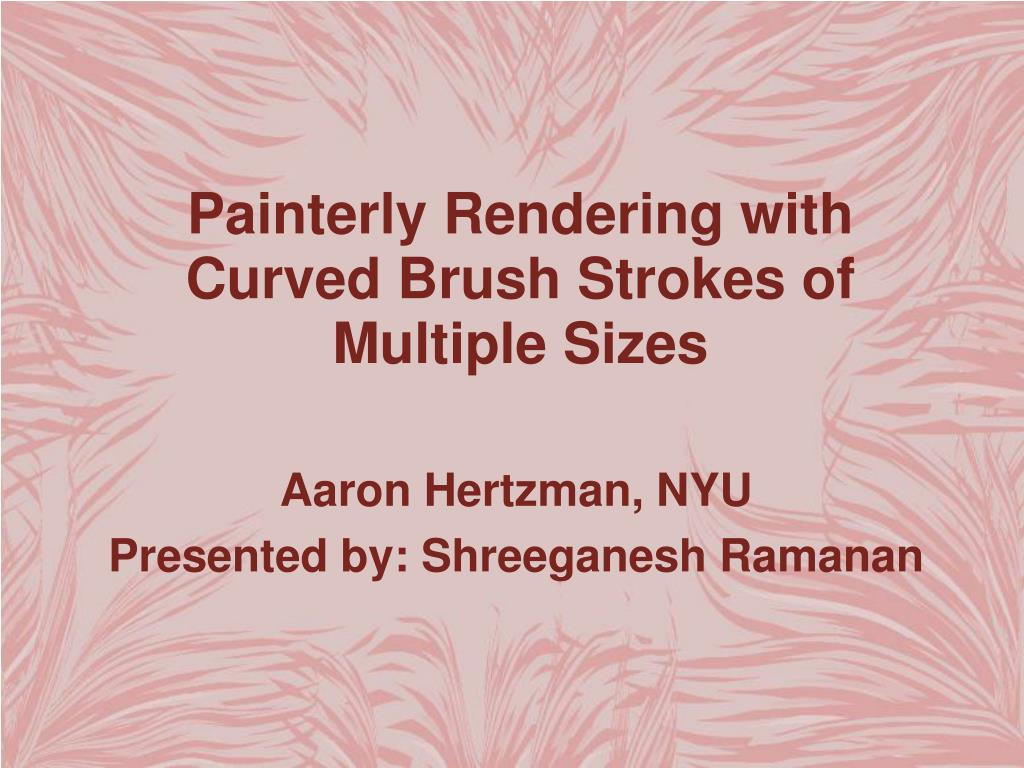ppt painterly rendering with curved brush strokes of multiple