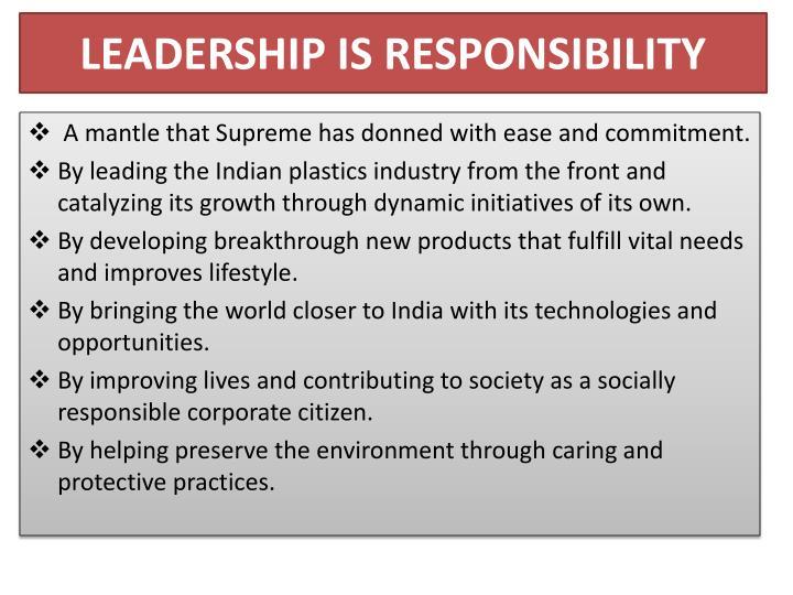 Leadership is responsibility