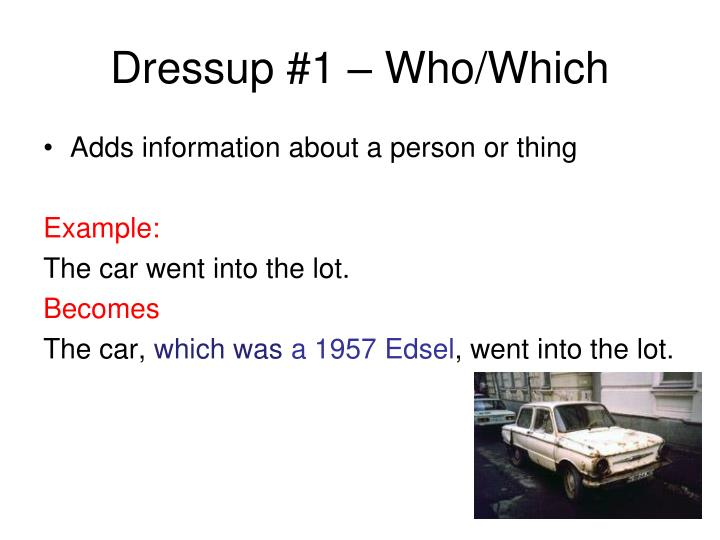 Dressup #1 – Who/Which