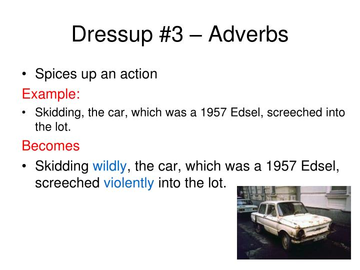 Dressup #3 – Adverbs