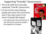 supporting friendly governments