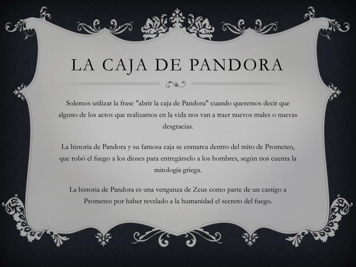 Ppt La Caja De Pandora Powerpoint Presentation Id6912950